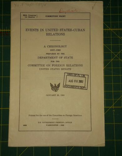 1963 Events in United StatesCuban Relations. A Chronology 19571963.