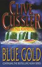 Blue Gold by Clive Cussler, Paul Kemprecos (Paperback, 2001)