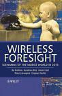 Wireless Foresight: Scenarios of the Mobile World in 2015 by Jonas Lind, Cristian Norlin, Peter Lonnqvist, Aurelian Bria, Bo Karlson (Hardback, 2003)