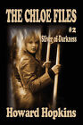 The Chloe Files #2: Sliver of Darkness by Howard Howard (Paperback, 2008)
