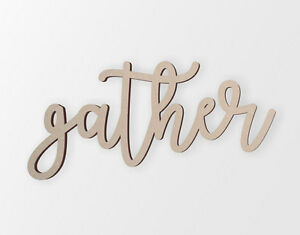 Wood Gather Sign | Wall Decor | Wall Art | Unfinished Ready to Paint |