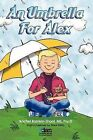 An Umbrella for Alex by Rachel Rashkin-Shoot (Paperback / softback, 2012)