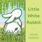 Little White Rabbit by Kevin Henkes (Board book, 2014)