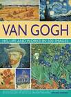 Van Gogh: His Life and Works in 500 Images by Michael Howard (Hardback, 2009)