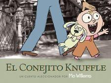 El Conejito Knuffle: Un Cuento Aleccionador (Knuffle Bunny Series) (Sp-ExLibrary
