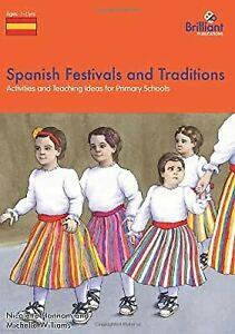 Spanish Festivals and Traditions - Activities and Teaching Ideas for Primary Sch
