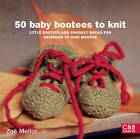 50 Baby Bootees to Knit: Little Bootees and Snuggly Socks for Newborn to Nine Months by Zoe Mellor (Paperback, 2009)