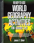 Ready-to-Use World Geography Activities for Grades 5-12 by James F. Silver (Paperback, 1992)