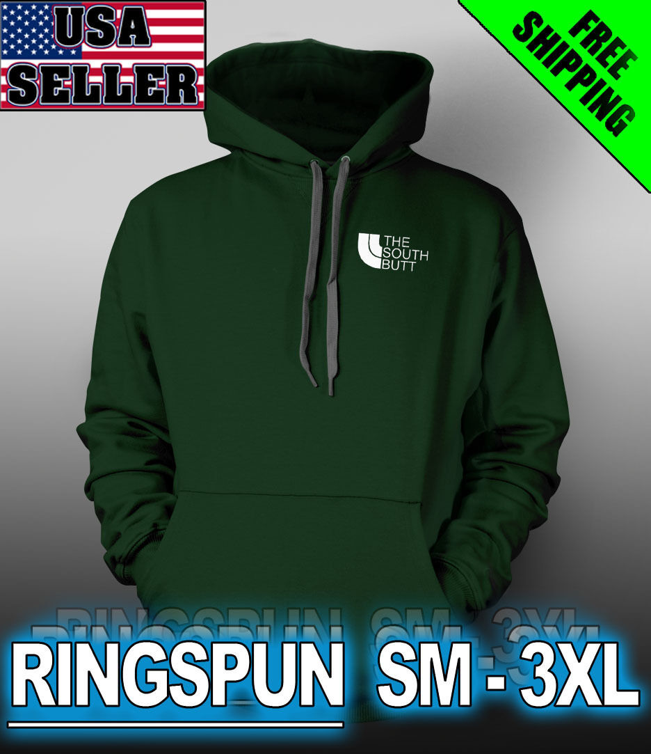 The South Butt - Ring Spun Hoodie - Funny Parody Premium Quality LOL JDM LC