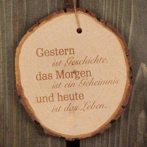 """Baumscheibe /""""Gestern ist Geschichte /"""" Geschenkidee das Morgen ist ein ..."""