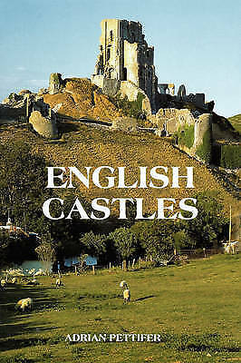 1 of 1 - Pettifer, Adrian, English Castles: A Guide by Counties (0), Very Good Book
