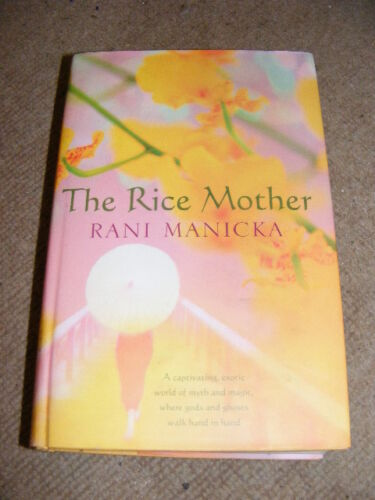 1 of 1 - The Rice Mother by Rani Manicka HB book novel set in Malaya in WW2