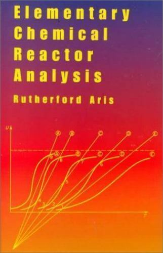 Elementary Chemical Reactor Analysis