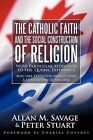 The Catholic Faith and the Social Construction of Religion: With Particular Attention to the Quebec Experience by Allan M. Savage, Peter Stuart (Paperback, 2011)