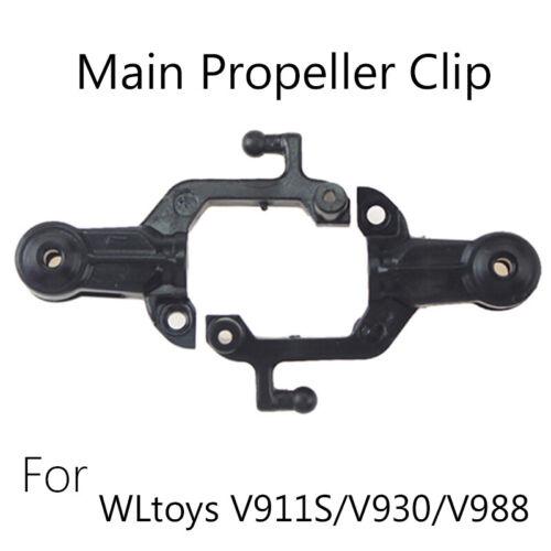 2Pcs Main Propeller Clip Spare Parts For WLtoys V911S//V930//V988 RC Helicopter