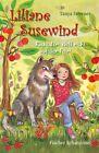 Liliane Susewind - Rückt dem Wolf nicht auf den Pelz! von Tanya Stewner (2011, Gebundene Ausgabe)