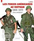 U.S. Forces in Vietnam 1968 - 1975 by Guillaume Rousseaux (Paperback, 2016)