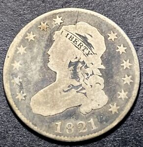 1821 Capped Bust Silver Quarter 25c Rare Early Date Collectible Type Coin