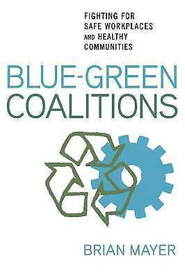 Blue-Green Coalitions: Fighting for Safe Workplaces and Healthy Communities, May