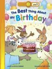 The Best Thing about My Birthday by Crystal Bowman (Paperback / softback, 2014)