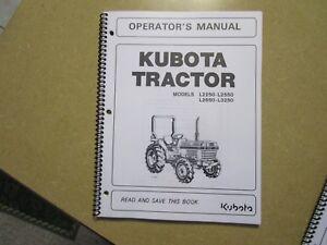 kubota l2250 l2550 l2850 l3250 l 2250 2850 tractor owners rh ebay com kubota l2550 shop manual kubota l2550 repair manual