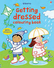 Getting Dressed Colouring Book with Stickers by Felicity Brooks (Paperback, 2011)