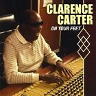 On Your Feet by Clarence Carter (CD, Sep-2012, Cee Gee Entertainment)