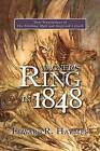Wagner's Ring in 1848: New Translations of the Nibelung Myth and Siegfried's Death by Edward R. Haymes (Paperback, 2015)