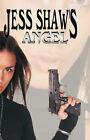 Angel by Jess Shaw (Hardback, 2007)
