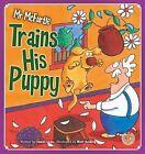 Mr Mcfurtle Trains His Puppy by James Locke (Paperback, 2014)