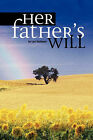 Her Father's Will by Lori Kohlman (Paperback, 2007)