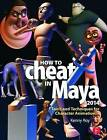 How to Cheat in Maya 2014: Tools and Techniques for Character Animation by Kenny Roy (Paperback, 2013)
