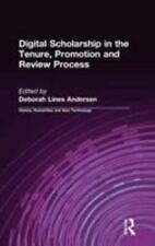 Digital Scholarship in the Tenure, Promotion, and Review Process by Deborah...