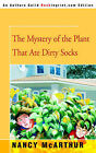 The Mystery of the Plant That Ate Dirty Socks by Nancy McArthur (Paperback / softback, 2004)
