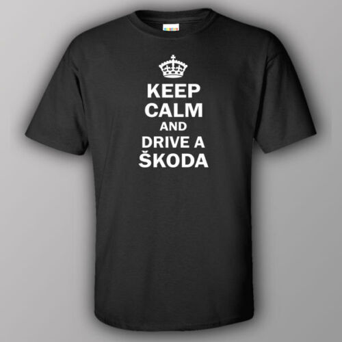 Funny T-shirt KEEP CALM AND DRIVE A SKODA Europe car