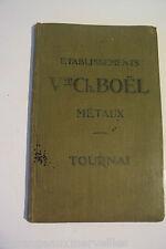 Ancien livre Ch Boel métaux Tournai