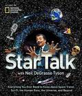 Startalk: Everything You Want to Know About Space Travel, Sci-Fi, the Human Race, the Universe and Beyond by Neil deGrasse Tyson (Hardback, 2016)