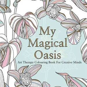 Image Is Loading ADULT COLORING BOOK My Magical Oasis Art Therapy