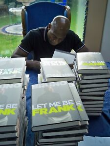 Frank Bruno SIGNED  Let me be Frank the New book direct from management Signed