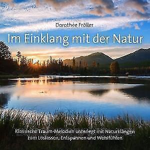 Im-Einklang-mit-der-Natur-von-Dorothee-Froeller-2016-OVP-CD