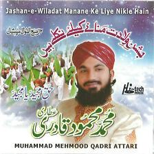 MUHAMMAD MEHMOOD QADRI ATTARI - JASHAN - E - WILADAT - BRAND NEW NAAT CD
