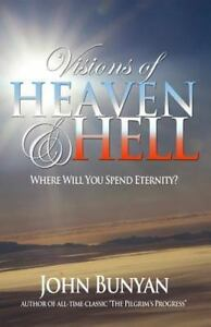 Visions-of-Heaven-and-Hell-Where-Will-You-Spend-Eternity-Paperback-by-Bun