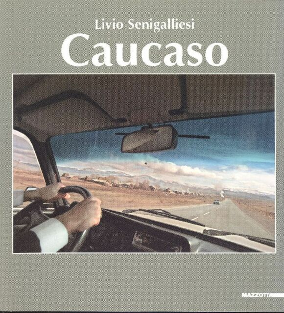 SENIGALLIESI Livio - Caucaso