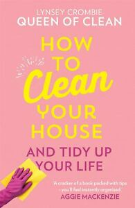 How-To-Clean-Your-House-by-Lynsey-Queen-of-Clean