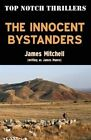 Innocent Bystanders by James Mitchell (Paperback, 2014)