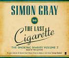 The Last Cigarette by Simon Gray (Audio, 2008)