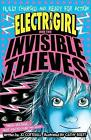 Electrigirl and the Invisible Thieves by Jo Cotterill (Paperback, 2017)