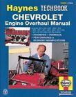 Haynes Chevrolet Engine Overhaul Manual by J. H. Haynes, Robert Maddox (Paperback, 1991)