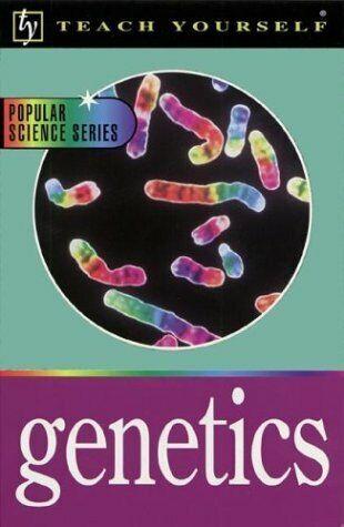 Teach Yourself Genetics