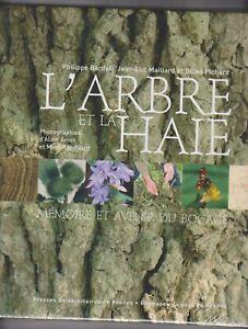 L'Arbre et la haie : Mémoire avenir du bocage, Presse universitaires rennaises